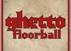 "Video: 14.maijā startēs ""Ghetto Floorball"""