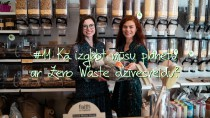 """#11 VeseLīga: Kā izglābt planētu ar """"Zero Waste"""" dzīvesveidu?"""