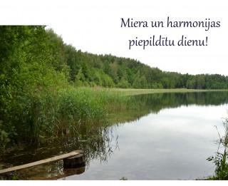 Foto: Apsveikumu kartiņa: Miera un harmonijas piepildītu dienu!