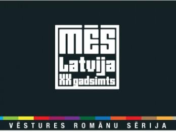 """""""Mēs. Latvija, XX gadsimts"""" — 13 Latvijas rakstnieki, romānu sērijas autori,  klātienē grāmatnīcā JĀNIS ROZE!"""