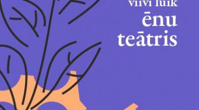"""Apgāds """"Mansards"""" izdod igauņu rakstnieces Vīvi Luikas godalgoto romānu """"Ēnu teātris"""""""