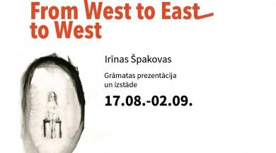 """Irīnas Špakovas izstāde """"From West to East to West"""" Kalnciema kvartālā"""