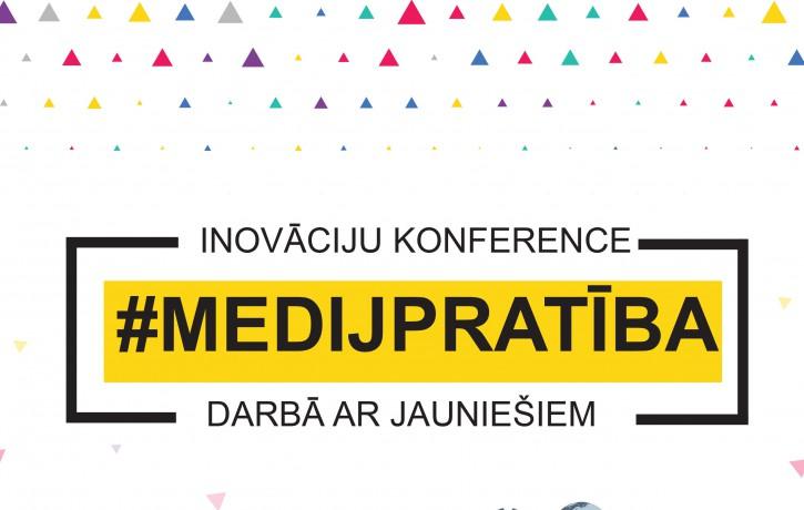 """Aicina uz inovāciju konferenci """"Medijpratība darbā ar jauniešiem"""""""