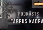 Video: #68 <i>Ārpus Kadra</i>: kā sokas Latvijas basketbolistiem Eiropā?