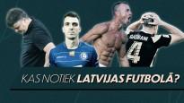 """Kas notiek Latvijas futbolā? """"Futbolbumbas"""" par """"Riga"""" izgāšanos, Kazakeviča izvēli"""