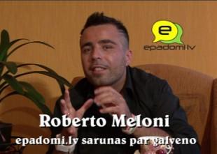 """Video: """"Svarīgi ir atcerēties, no kurienes esi nācis un cienīt vietu, uz kuru esi atnācis"""": intervija ar Roberto Meloni"""