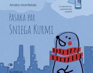 """""""Dienas Grāmata"""" jaunums - Andra Manfelde """"PASAKA PAR SNIEGA KURMI"""""""