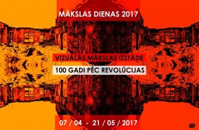 """Latvijas Mākslinieku savienības izstāde """"MĀKSLAS DIENAS. 100 GADI PĒC REVOLŪCIJAS"""""""