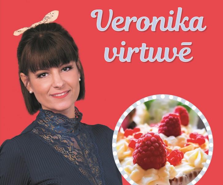 """Ko gatavo """"Veronika virtuvē""""?"""